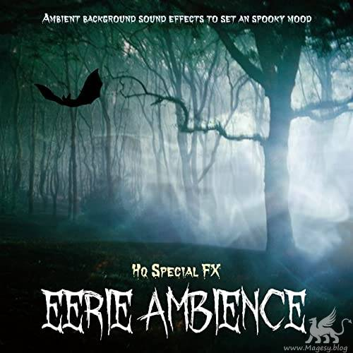 Eerie Ambience Sound Effects FLAC